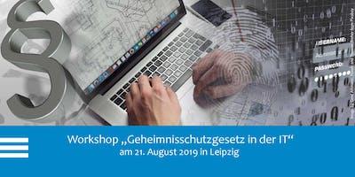 """Workshop """"Der Schutz von Betriebs- und Geschäftsgeheimnissen in der IT – Neuerungen durch das Geheimnisschutzgesetz"""""""