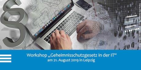 """Workshop """"Der Schutz von Betriebs- und Geschäftsgeheimnissen in der IT – Neuerungen durch das Geheimnisschutzgesetz"""" Tickets"""