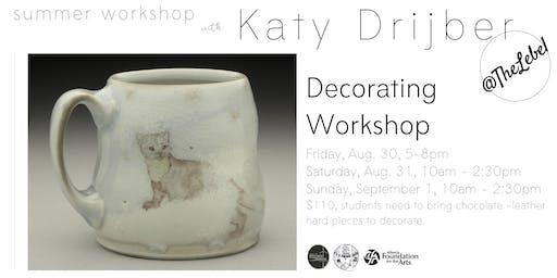 Pottery Decorating Workshop with Katy Drijber