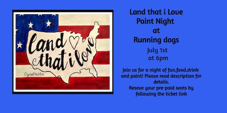 Land That i Love Paint Night at Running Dogs Brewery tickets