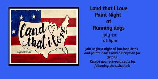 Land That i Love Paint Night at Running Dogs Brewery