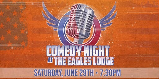 C-U Comedy Night (As seen on WCIA 3) at The Eagles Lodge