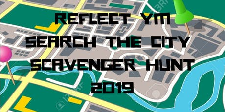 Reflect Youth Ministry  Search the City: Scavenger Hunt tickets