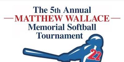 5th Annual Matthew Wallace Memorial Softball Tournament