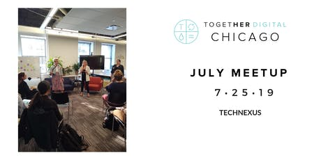Together Digital Chicago July Meetup: The Women of Blockchain & Cryptocurrency tickets