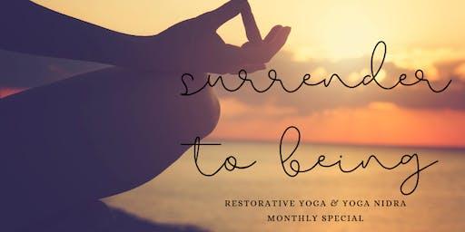 Surrender to being monthly restorative yoga & Yoga Nidra