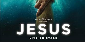 "Bus Trip to Sight and Sound Theatres to see ""JESUS"