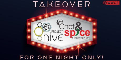 Project Hive Chef & Spice Takeover tickets