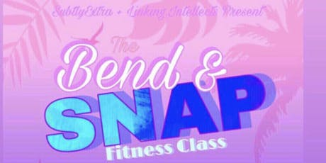 Bend &SNAP tickets
