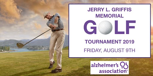 Jerry L. Griffis Memorial Golf Tournament Supporting Alzheimer's Research