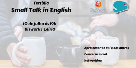 Tertúlia - Small Talk in English bilhetes