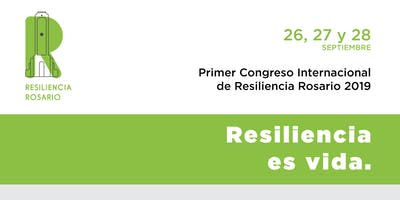 Primer Congreso Internacional de Resiliencia - Rosario 2019