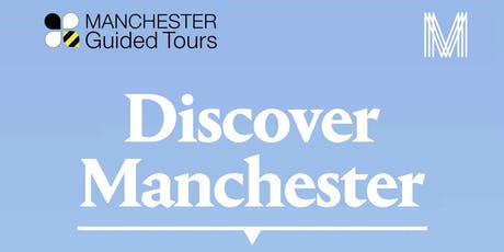 Discover Manchester GUIDED WALKING TOUR tickets