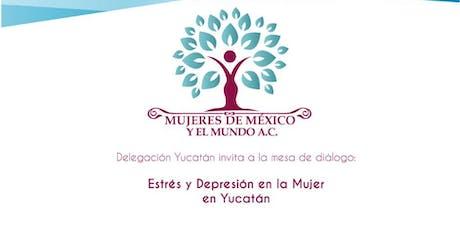 Estrés y Depresión en la Mujer en Yucatán boletos