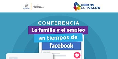 """Conferencia """"La Familia y empleo en tiempos del Facebook"""" entradas"""