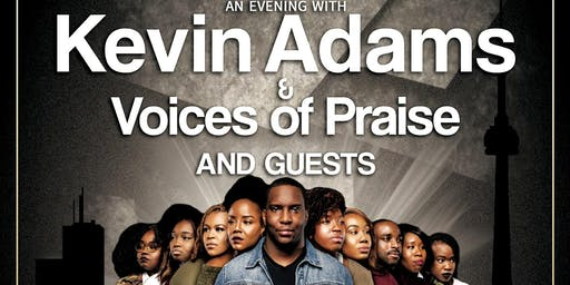 An evening with Kevin Adams & Voices of Praise