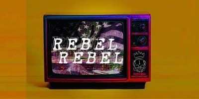 Rebel Rebel Art and Music Exhibition