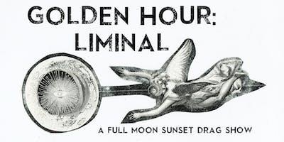 Golden Hour: Liminal