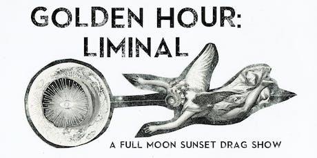 Golden Hour: Liminal tickets