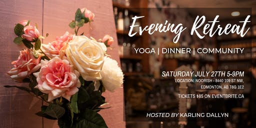 Evening Retreat: A Relaxing Yoga Workshop + 3 Course Vegetarian Meal (with Wine/Elixir)