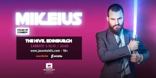 Mikeius live in Edinburgh