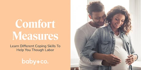 Comfort Measures: Coping Skills to Help You Through Labor tickets