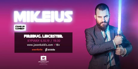 Mikeius live in Leicester  tickets