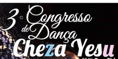 III Congresso de Dança Cheza Yesu - A Unidade do Corpo de Cristo