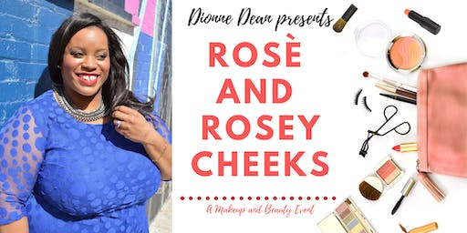 Rosè and Rosey Cheeks