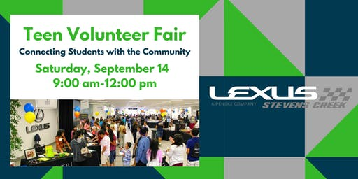 Lexus of Stevens Creek Teen Volunteer Fair
