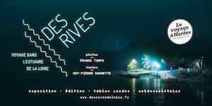 Vernissage de l'exposition Des Rives - Voyage dans...