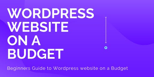 Wordpress website on a Budget