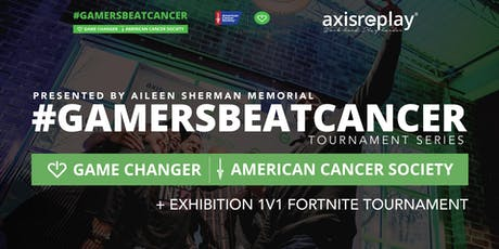 #GamersBeatCancer Networking Social + Exhibition 1V1 tickets