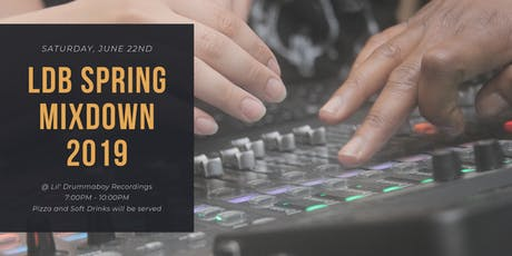 LDB Spring Mixdown 2019 & Student Gathering tickets