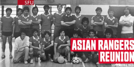 SFU Alumni Asian Rangers Reunion tickets
