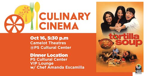 Culinary Cinema: TORTILLA SOUP w/ Chef Amanda Escamilla