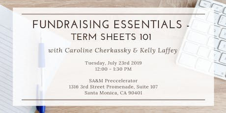 Preccelerator Workshop: Fundraising Essentials- Term Sheets 101 with Caroline Cherkassky & Kelly Laffey tickets