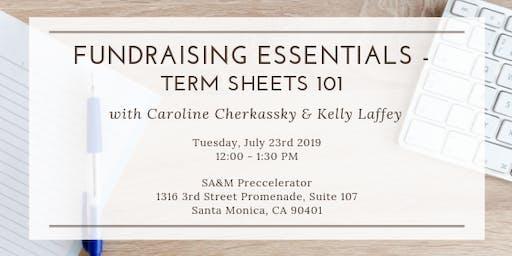 Preccelerator Workshop: Fundraising Essentials- Term Sheets 101 with Caroline Cherkassky & Kelly Laffey