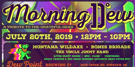 Morning Dew: A Tribute to the Grateful Dead tickets