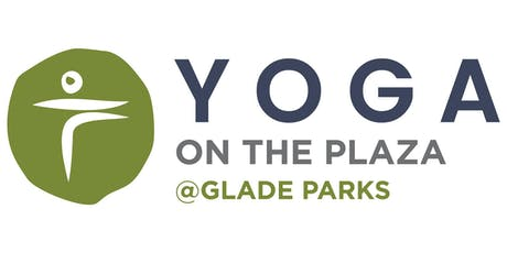 Yoga on the Plaza @ GladeParks tickets