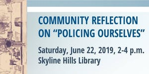 "Community Reflection on ""Policing Ourselves"""