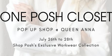 One Posh Closet Pop-Up Shop at Queen Anna tickets