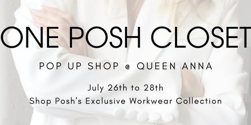 One Posh Closet Pop-Up Shop at Queen Anna