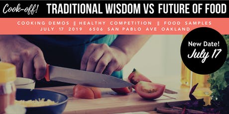 Cook-Off! Traditional Wisdom vs. Future of Food tickets