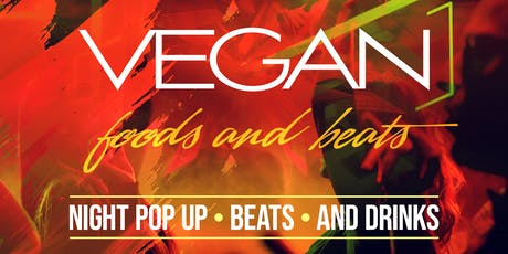 vegan foods and beats with Dj Dirtte Dave  tickets