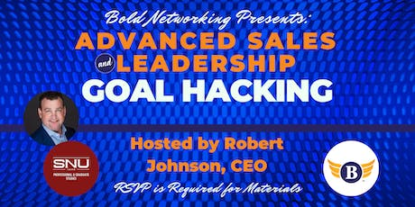 Goal Hacking Workshop - Advanced Sales & Leadership Training tickets
