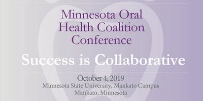 Success is Collaborative * Minnesota Oral Health Coalition Conference