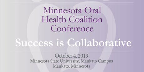 Success is Collaborative * Minnesota Oral Health Coalition Conference tickets