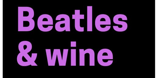 BEATLES & WINE - CATA DE VINOS