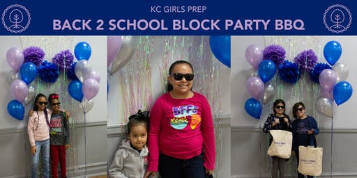 KC Girls Prep Back 2 School Block Party BBQ